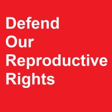 DefendOurReproductiveRights